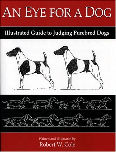 an eye for a dog illustrated guide cole 2004