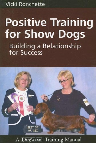 positive training for show dogs ronchette 2007