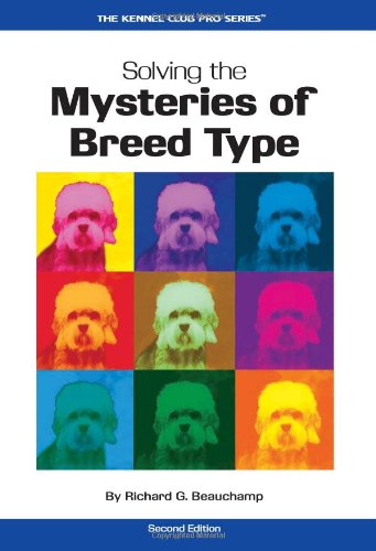 solving the mysteries of breed type beauchamp 2008
