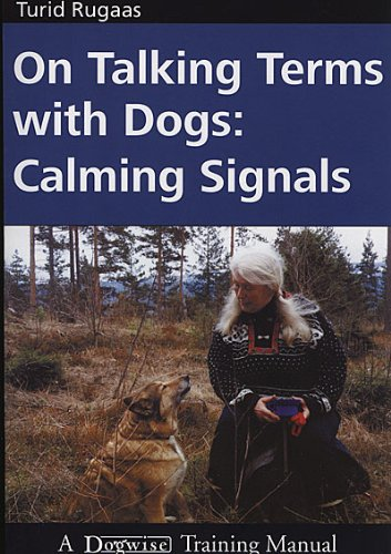 on talking terms with dogs calming signals rugaas 2005
