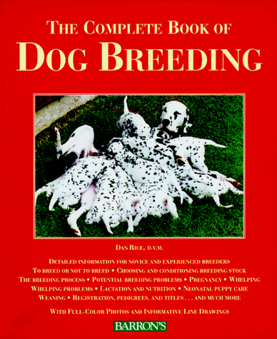 complete book of dog breeding rice 1996