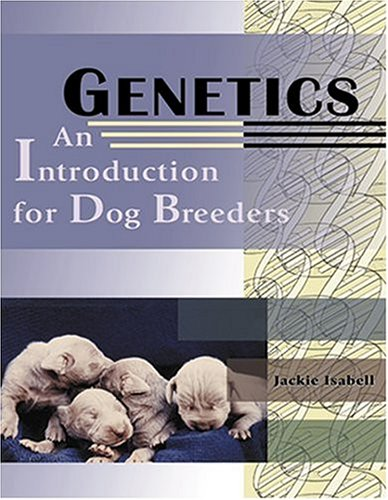 genetics an introduction for dog breeders isabell 2003