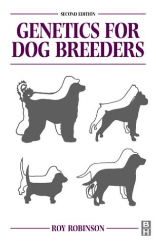 genetics for dog breeders robinson fibiol 1999