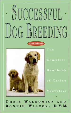 successful dog breeding handbook walkowicz wilcox 1994